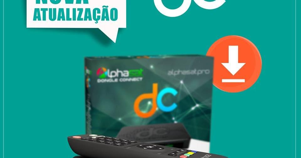 ALPHASAT DONGLE CONNECT NOVA ATUALIZAÇÃO V11.10.17.S75 18/10/2019 ...